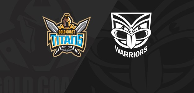 Full Match Replay - Titans v Warriors