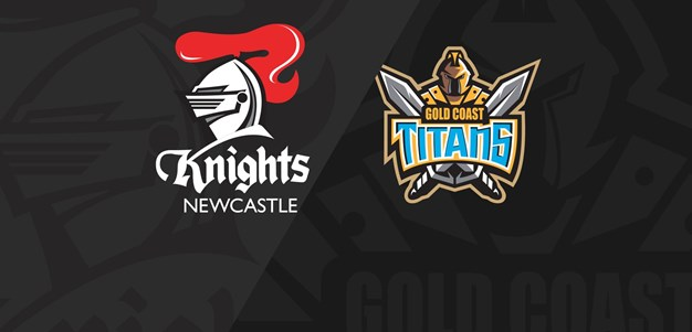 Full Match Replay: Knights v Titans - Round 19, 2018