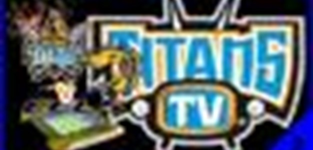 Titans V Parramatta Game Day TV - Segment 3