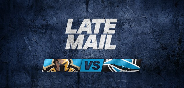 LATE MAIL: Titans v Sharks