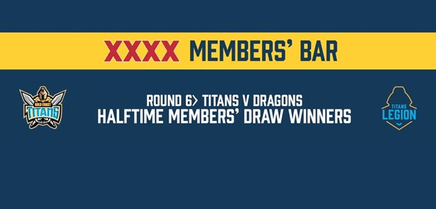 Round 06 vs Dragons XXXX Members Draw