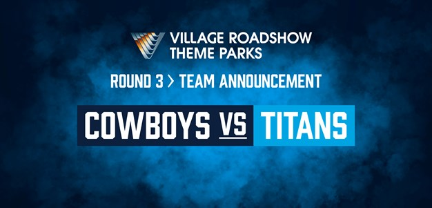 New-Look Titans To Take On Cowboys In Townsville